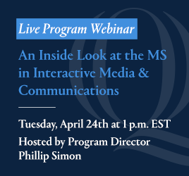 MS in Interactive Media Online Webinar